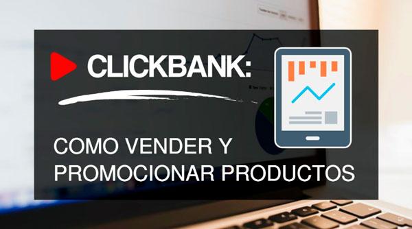 Como vender un producto de ClickBank como afiliado