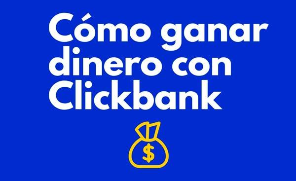 ganar dinero con click bank con anuncios